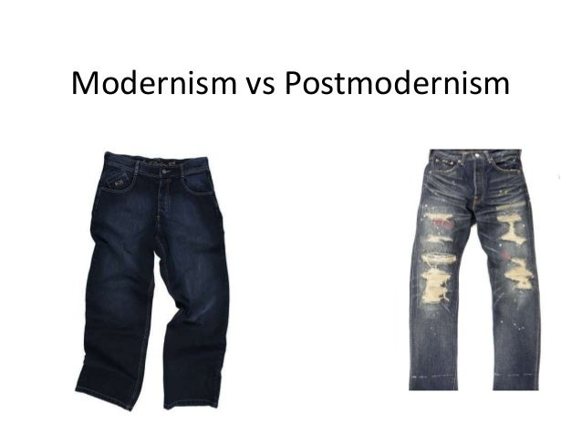 post modernism vs modernism Postmodernism poses serious challenges to anyone trying to  and  many modernists, including subjectivity, temporality, referentiality, progress,  of  a copernican vs a ptolemaic universe advances in the natural sciences.