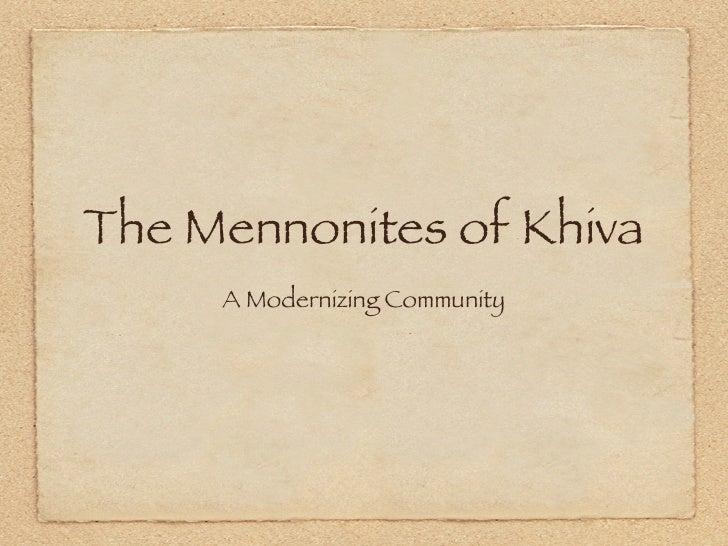 The Mennonites of Khiva     A Modernizing Community