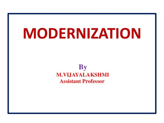 process of modernization Modernization of hr processes eventually losing employees' enthusiasm in the process, resulting in the company missing out on key opportunities.