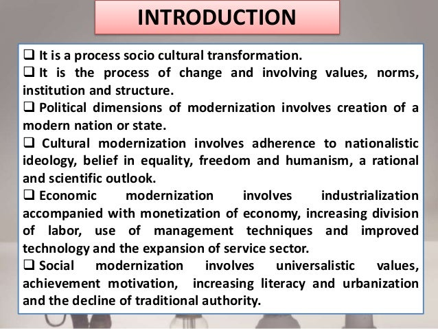 what are some of the disadvantages of modernization