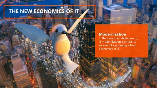 ©2016 Avanade Inc. All Rights Reserved. THE NEW ECONOMICS OF IT Modernization In the cloud-first digital world, IT moderni...