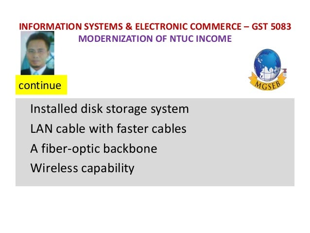 modernization of ntuc income Assignment 2- case study -week 2.