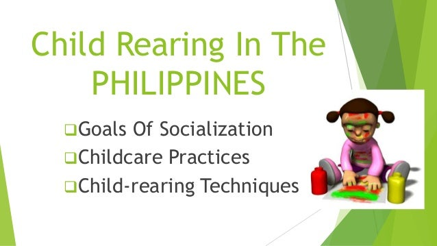 child rearing practices in the philippines pdf