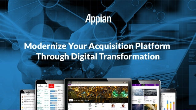 Modernize Your Acquisition Platform Through Digital Transformation