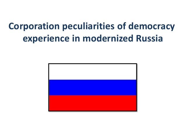 Corporation peculiarities of democracy   experience in modernized Russia
