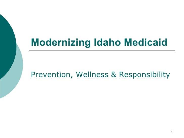 Modernizing Idaho Medicaid Prevention, Wellness & Responsibility