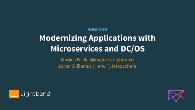 WEBINAR Modernizing Applications with 