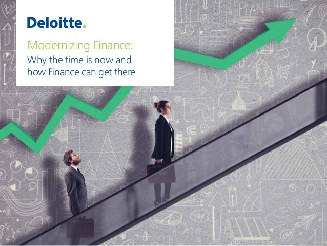 Modernizing Finance: Why the time is now and how Finance can get there