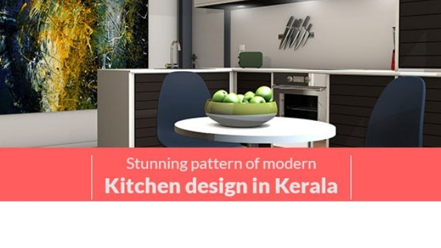 stunning pattern of modern kitchen design in kerala