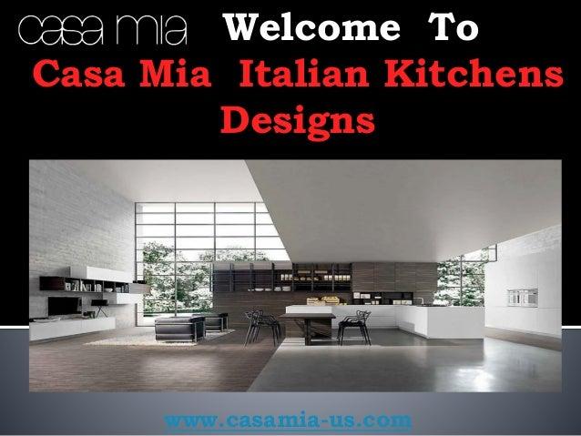 Modern Kitchen Nyc. Welcome To Casa Mia Italian Kitchens Designs  Www.casamia Us.com ...