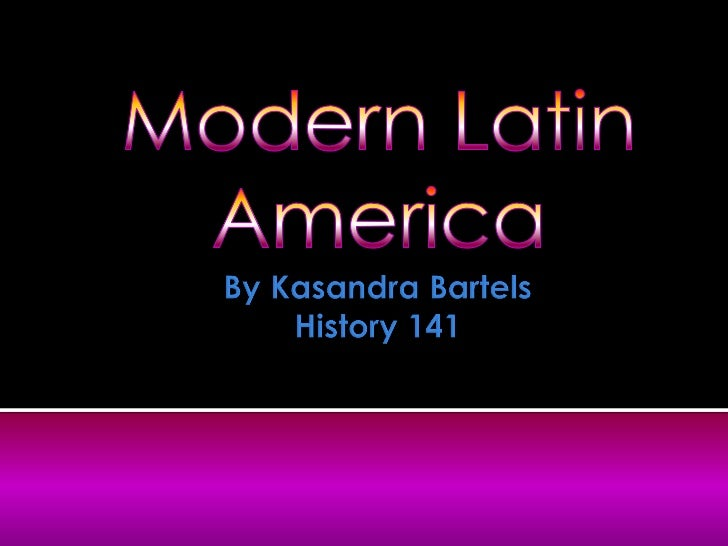 The causes for wars in Latin  America during the  nineteenth century are  numerous and create a  vivid, plaid tapestry....