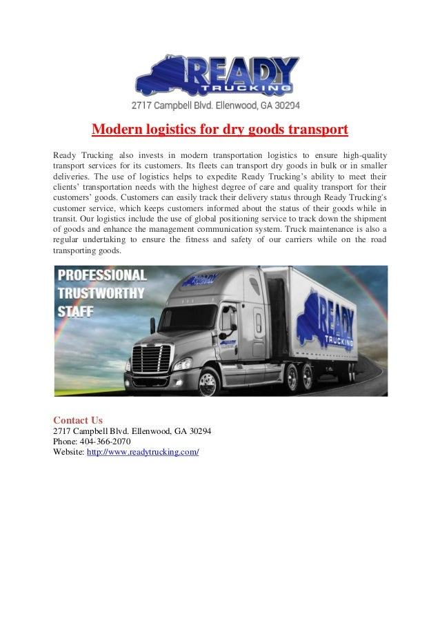 Modern logistics for dry goods transport  Ready Trucking also invests in modern transportation logistics to ensure high-qu...