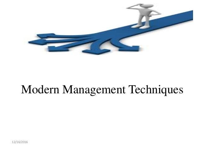 Modern Management Techniques 12/16/2016