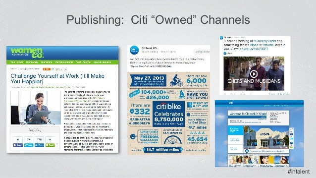 """#intalent Publishing: Citi """"Owned"""" Channels"""