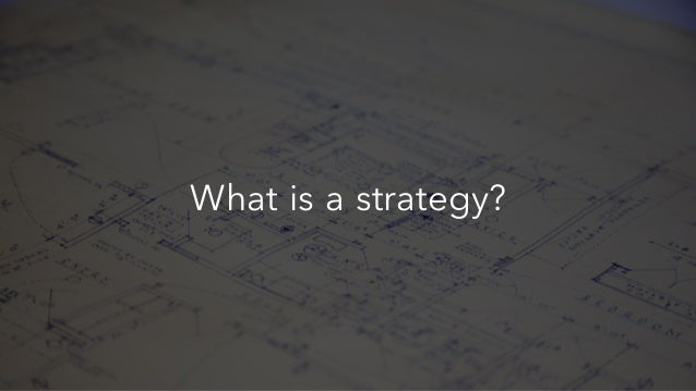 #intalent What is a strategy?