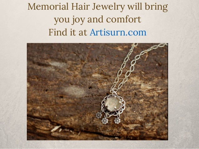 Memorial Hair Jewelry will bring  you joy and comfort  Find it at Artisurn.com