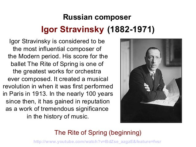 igor stravinsky the great composer Tim benjamin: when did stravinsky become a 'neo-classical' composer 3 druskin, in his igor stravinsky, identifies three periods in the life of stravinsky: 1 the first three ballets.