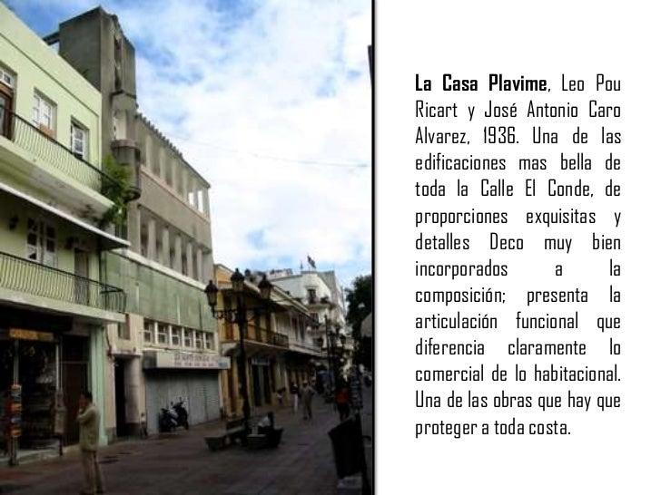 La Casa Plavime, Leo PouRicart y José Antonio Caro Alvarez, 1936. Una de las edificaciones mas bella de toda la Calle El C...