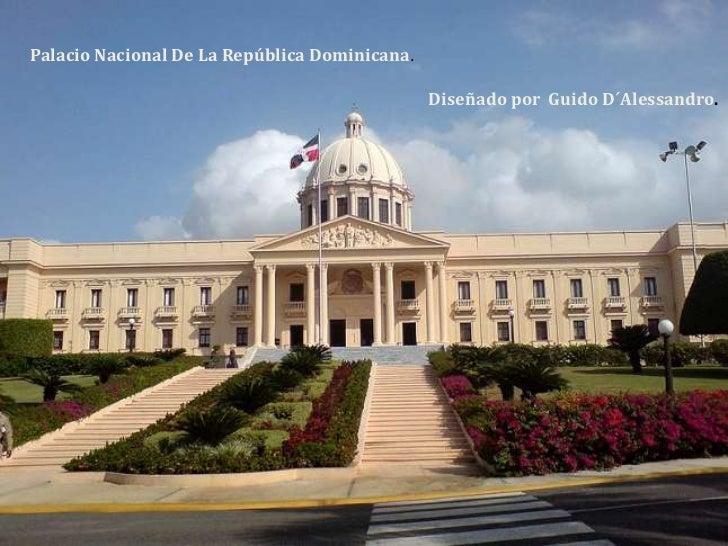 Palacio Nacional De La República Dominicana.<br />Diseñado por  Guido D´Alessandro.<br />