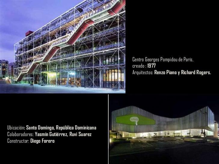 Centro Georges Pompidou de París,<br />creado : 1977<br />Arquitectos: Renzo Piano y Richard Rogers.<br />Ubicación: Santo...