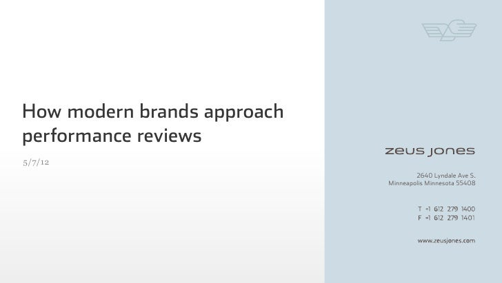 How modern brands approachperformance reviews5/7/12                                     2640 Lyndale Ave S.               ...