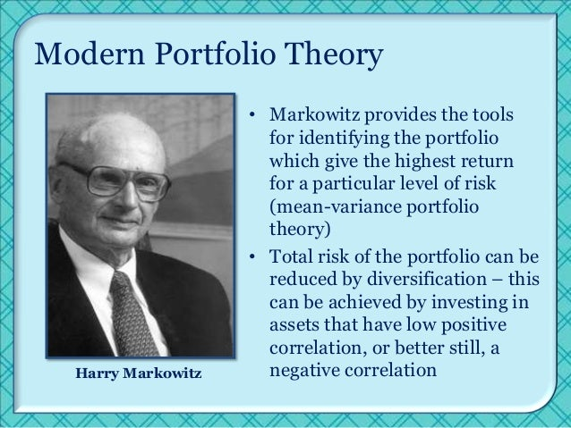 the modern portfolio theory This page includes lecture slides and three video lectures on creating an efficient portfolio and measures of  portfolio theory ii watch the video.