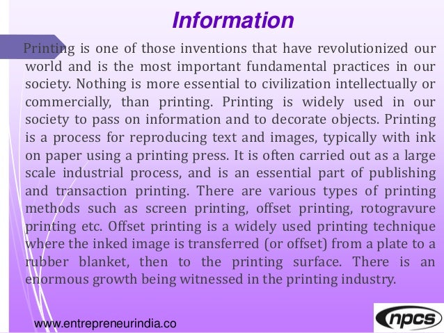 Information Printing is one of those inventions that have revolutionized our world and is the most important fundamental p...