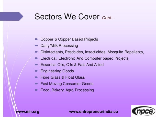 Sectors We Cover  Copper & Copper Based Projects  Dairy/Milk Processing  Disinfectants, Pesticides, Insecticides, Mosqu...
