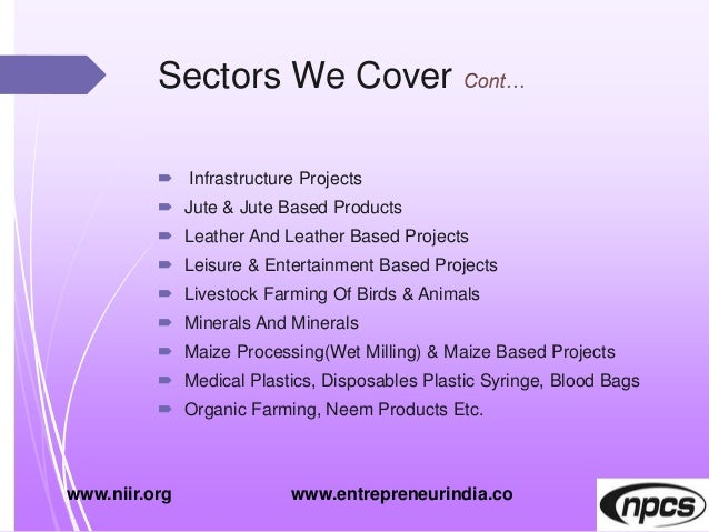 Sectors We Cover  Infrastructure Projects  Jute & Jute Based Products  Leather And Leather Based Projects  Leisure & E...