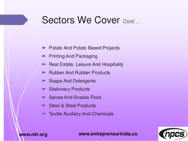 Sectors We Cover  Potato And Potato Based Projects  Printing And Packaging  Real Estate, Leisure And Hospitality  Rubb...