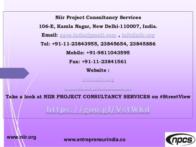 Niir Project Consultancy Services 106-E, Kamla Nagar, New Delhi-110007, India. Email: npcs.india@gmail.com , info@niir.org...