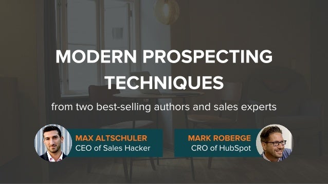 Modern Prospecting Techniques for Connecting with Prospects (from Sales Hacker and HubSpot) Slide 1