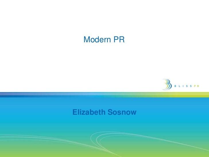 Modern PR<br />Elizabeth Sosnow<br />