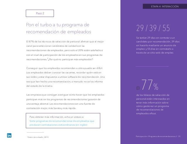 ETAPA 4: INTERACCIÓN Pon el turbo a tu programa de recomendación de empleados Participación › Programa de recomendaciones ...