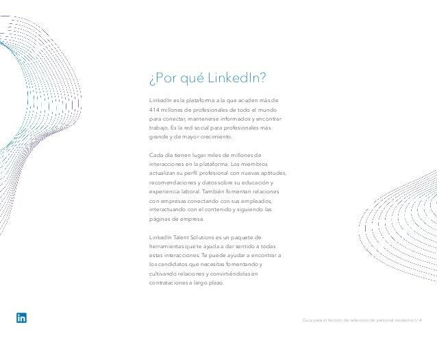 LinkedIn es la plataforma a la que acuden más de 414 millones de profesionales de todo el mundo para conectar, mantenerse ...