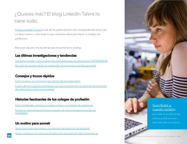 ¿Quieres más? El blog LinkedIn Talent lo tiene todo. El blog LinkedIn Talent es una de las publicaciones más consultadas d...