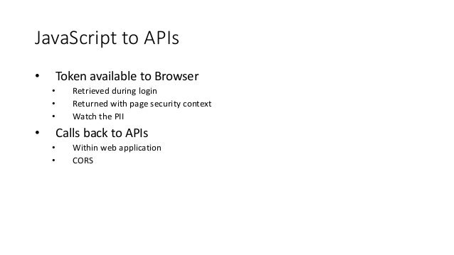 JavaScript calls to Web API (2) Browser Web API HTML /JS token is passed in the Authorization header 1 Validate Token / Au...