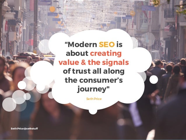 SEO IS A PATH NOT A CHECK BOXModern SEO is not one thing, it's a series breadcrumbs that help consumers find their way to ...