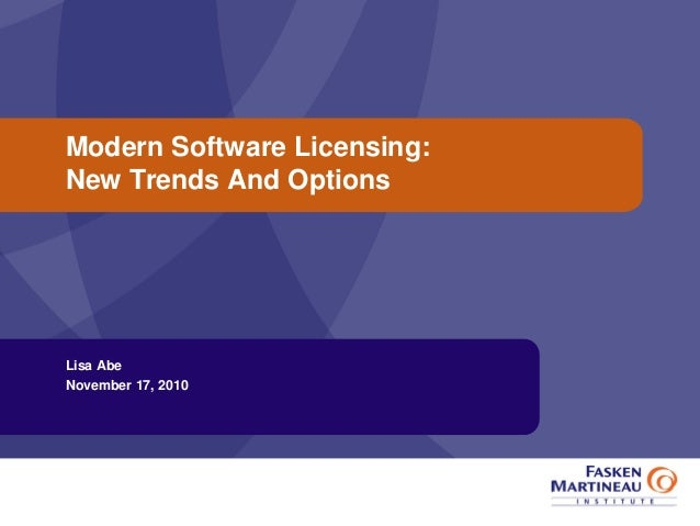 Modern Software Licensing: New Trends and Options