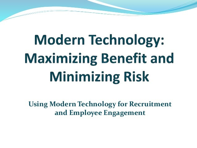 Using Modern Technology for Recruitment and Employee Engagement