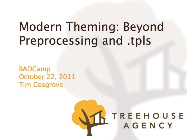 Modern Theming: Beyond Proprocessing and .tpls