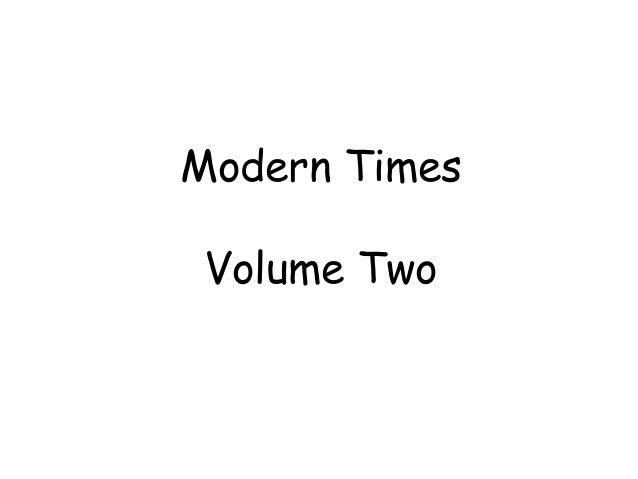 Modern Times Volume Two