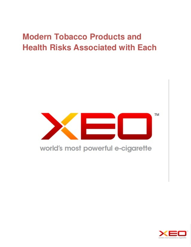 Modern Tobacco Products andHealth Risks Associated with Each