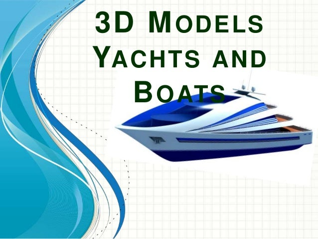 3D MODELS YACHTS AND BOATS