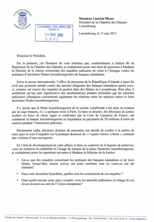 CHAMBRE DES DÉPUTÉS Entrée le: 1 4 MAI 20Î3 ^7^5 Monsieur Laurent Mosar Président de la Chambre des Députés Luxembourg Lux...