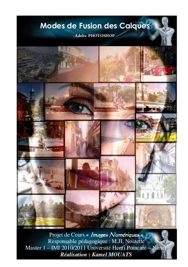 Modes de Fusion des Calques            Modes de Fusion des Calques                              - Adobe PHOTOSHOP -       ...