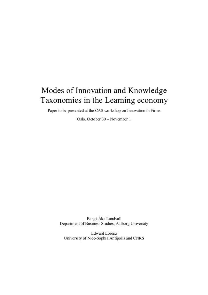 Modes of Innovation and Knowledge Taxonomies in the Learning economy  Paper to be presented at the CAS workshop on Innovat...