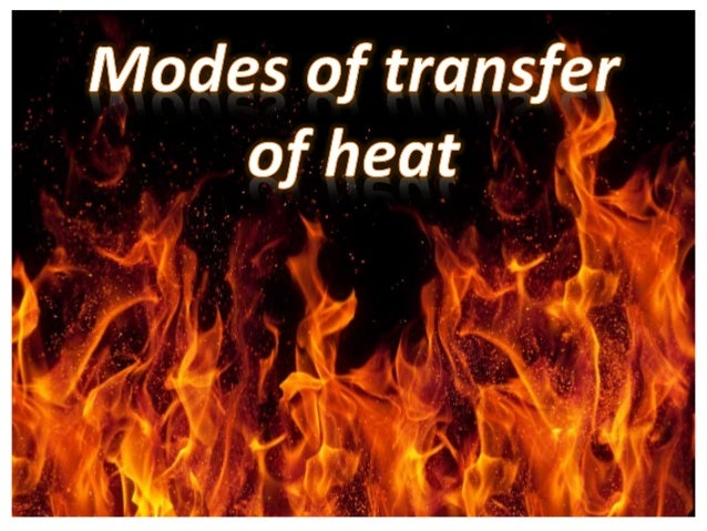 modes of heat transfer Worksheet: methods of heat transfer (conduction, convection, and radiation)  identify the method of heat transfer that takes place in each illustration illustrations may show more than one form of heat transfer in each of the following situations, identify the method of heat transfer taking place (conduction, convection, radiation) more.