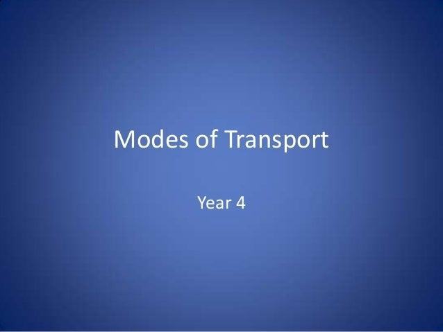 Modes of Transport      Year 4