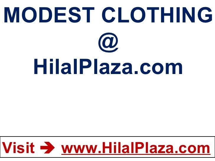 MODEST CLOTHING @ HilalPlaza.com